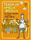 Teach Us, Amelia Bedelia, Peggy Parish, 0590409409