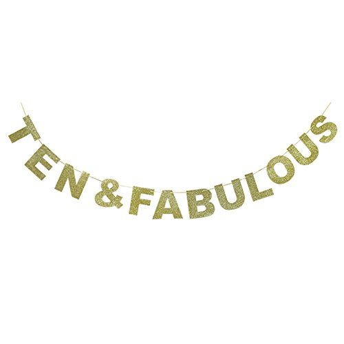 Hatcher lee Ten & Fabulous Banner Gold Glitter for Wedding Anniversary 10th Birthday 10 Years Old Party Decoration Sign Ideas -
