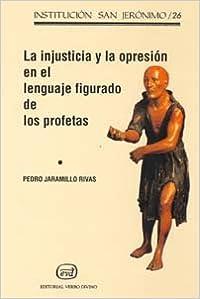 Book LA INJUSTICIA Y LA OPRESIÓN EN EL LENGUAJE FIGURADO DE LOS PROFETAS