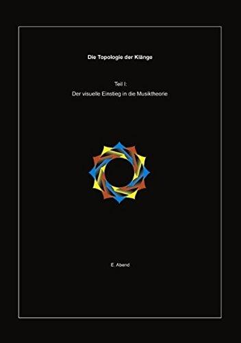 Die Topologie der Klänge. Teil 1