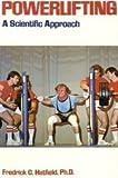 Powerlifting, Frederick C. Hatfield, 0809270013