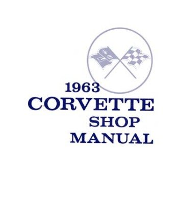 1963 Chevrolet Corvette Shop Service Repair Manual Book