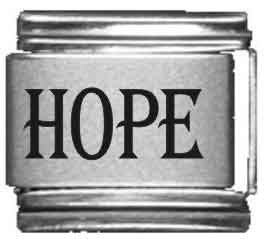 Hope Laser Etched Italian...
