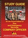 Study Guide for the Fourth Edition of Fire and Emergency Services Company Officer, Melissa Noakes, 0879392835