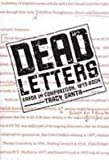 Dead Letters : Error in Composition, 1873-2004, Santa, Tracy, 1572737735