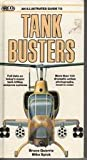 An Illustrated Guide to Tank Busters, Mike Spick and Bruce Quarrie, 0134511549