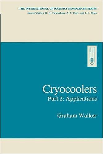 \\READ\\ Cryocoolers: Part 2: Applications (International Cryogenics Monograph Series). Special takes Tiendas online train numero gibilin reporter