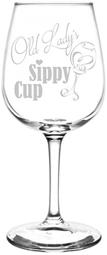 (Old Lady) Funny Sippy Cup Novelty Present & Gift Idea Inspired - Laser Engraved 12.75oz Libbey All-Purpose Wine Taster Glass