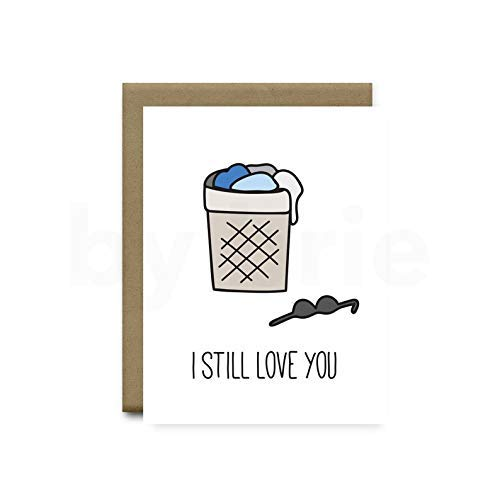 Anniversary Card I Still Love You Dirty Laundry Greeting Card Funny Anniversary Gift for Girlfriend or Wife by brie