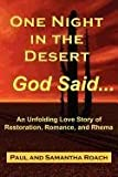 One Night in the Desert, God Said, Paul Roach and Samantha Roach, 0977969258