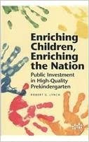 Book Enriching Children, Enriching the Nation: Public Investment in High-Quality Prekindergarten by Robert G. Lynch (2007-05-03)