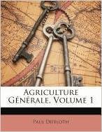 Livre gratuits Agriculture Generale, Volume 1 epub pdf