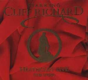 Cliff Richard - Heathcliff Live (1996 Original - Zortam Music