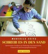 Schreib es in den Sand: Spielerisches Zeichnen zur Förderung von Konzentration, Feinmotorik und Bewegungskoordination