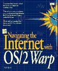img - for Navigating the Internet With Os/2 Warp book / textbook / text book