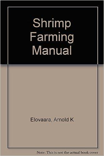 Shrimp Farming Manual: Arnold K  Elovaara: 9780970860514: Amazon com