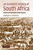 Economic History of South Africa (05) by Feinstein, Charles H [Paperback (2005)]