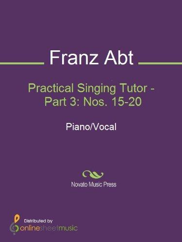 Practical Singing Tutor - Part 3: Nos. 15-20