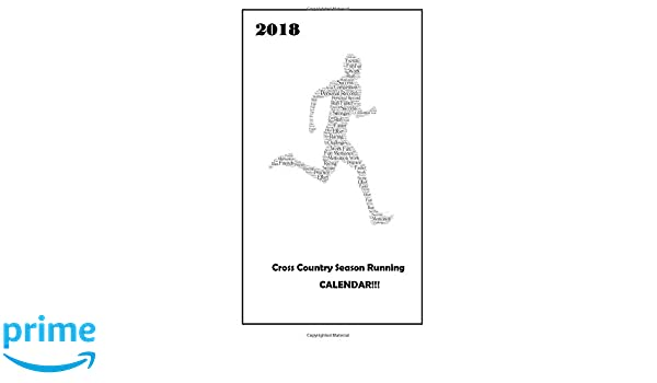 2018 Cross Country Running Calendar The Perfect Pocket Sized
