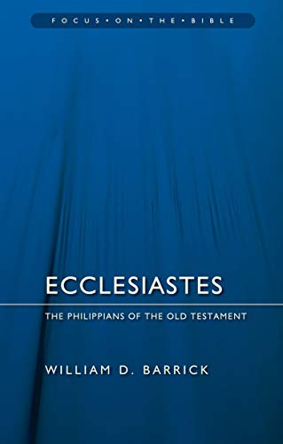 Ecclesiastes: The Philippians of the Old Testament (Focus on the Bible) from Christian Focus Publications