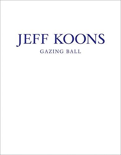 Jeff Koons: Gazing Ball by Jeff Koons (30-Apr-2014) Hardcover
