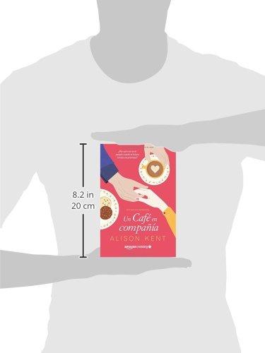 Un café en compañía (Historias de primavera) (Spanish Edition): Alison Kent, Efrén Del Valle: 9781503953437: Amazon.com: Books