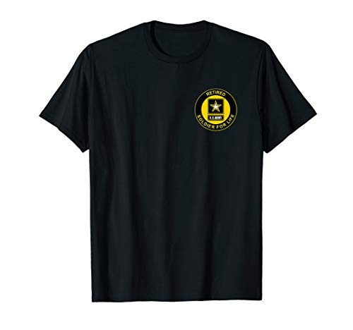 (Retired US Army Soldier for Life T-shirt Veteran)