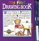My First Drawing Book, Tedd Arnold, 0894803506