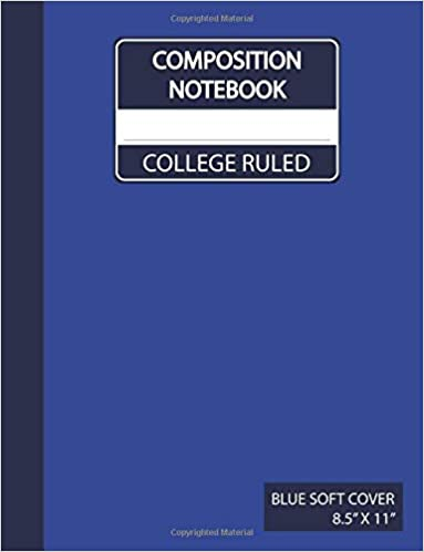 Blue Composition Notebook College Ruled: Blue Composition