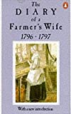 img - for The Diary of a Farmer's Wife, 1796-97 book / textbook / text book