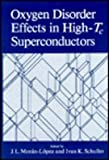 img - for Oxygen Disorder Effects in High-Tc Superconductors (NATO Asi Ser.B: Physics; 205) by Schuller Ivan K. Moran-Lopez J. L. (1990-03-01) Hardcover book / textbook / text book