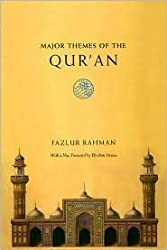 Major Themes of the Qur'an 2nd (second) edition Text Only
