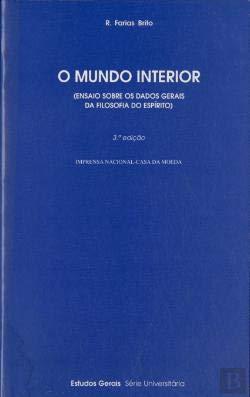 O Mundo Interior (Ensaio Sobre os Dados Gerais da Filosofia ...