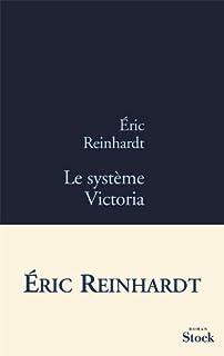 Le système Victoria, Reinhardt, Éric