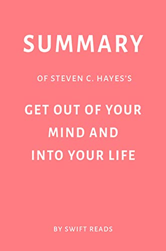 Get Out Of Your Mind And Into Your Life Ebook