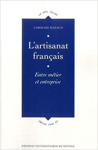 Amazon Fr L Artisanat Francais Entre Metier Et