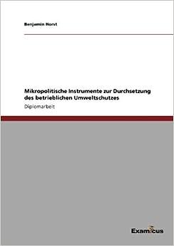 Mikropolitische Instrumente zur Durchsetzung des betrieblichen Umweltschutzes