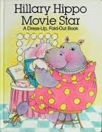 Hillary Hippo Movie Star a Dress Up Fold Out (Movie Stars Dress Up)