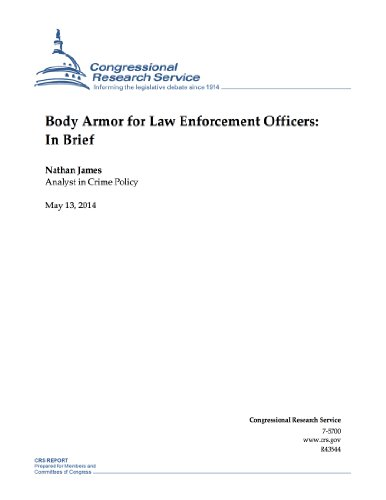 Body Armor for Law Enforcement Officers: In Brief (Bulletproof Police Vest)
