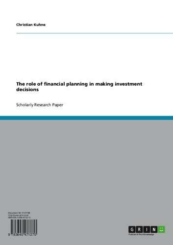The role of financial planning in making investment decisions (Role Of Financial Management In Decision Making)
