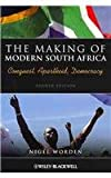 The Making of Modern South Africa - Conquest Apartheid Democracy and History of Modern Africa Set, Worden, Nigel, 0470465417