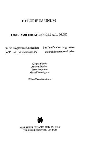 E Pluribus Unum, Liber Amicorum Georges A L Droz, on the Progress Alegría Borrás