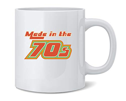 Poster Foundry Made in The 70s Seventies Retro Coffee Mug Tea Cup 12 oz