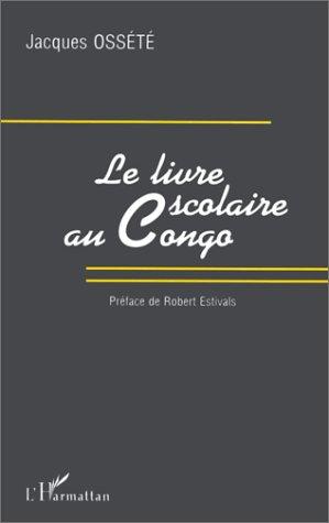 Le Livre Scolaire Au Congo French Edition Jacques Ossete