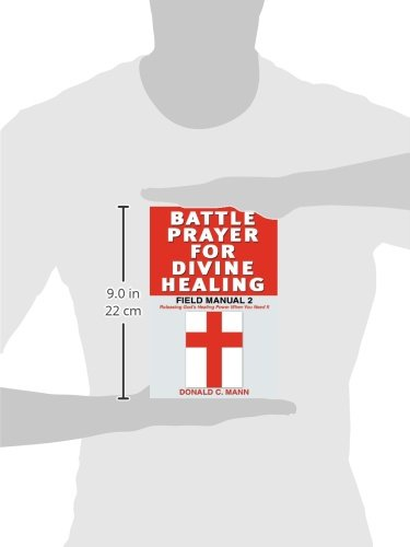 Battle Prayer for Divine Healing, Field Manual 2