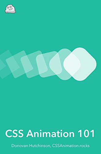 CSS Animation 101: Bring your websites to life with CSS animation
