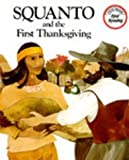 Squanto and the First Thanksgiving, Teresa N. Celsi, 0811467104