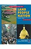 Land, People, Nation : A History of the United States, Chamot, Anna Uhl and Steeves, Kathleen Anderson, 0131929992
