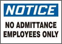 AccuformNotice No Admittance 7 x 10 Inches Employees Only Safety Sign MADM872XF Dura-Fiberglass