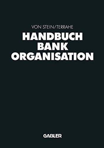 Handbuch Bankorganisation Gebundenes Buch – 1. Februar 1995 Johann Heinrich von Stein Jürgen Terrahe Dr. Th. Gabler Verlag 3409247262